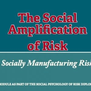 CLLR - The Social Amplification of Risk Unit 8